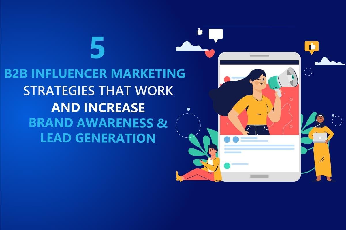 b2b influencer marketing strategies from b2bdigitalmarketers.com eduard dziak
